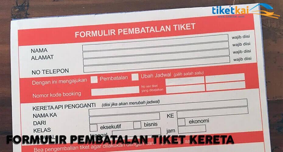 Cara Pembatalan Tiket Kereta dan Refund TiketKAI