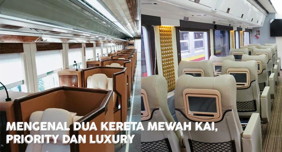 Mengenal Dua Kereta Mewah KAI, Priority dan Luxury