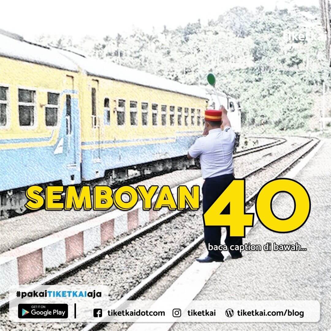 Perbedaan Semboyan 40 Siang dan Malam