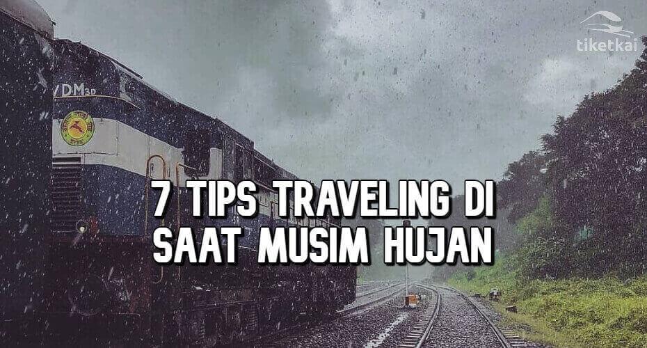 7 Tips Traveling di Saat Musim Hujan