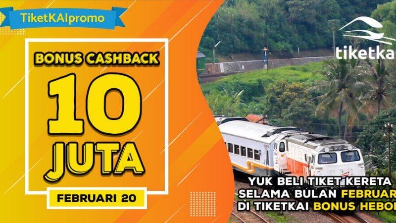 TiketKAI Heboh Bonus Cashback Februari 10 Juta