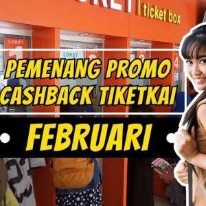 Pemenang Promo Cashback TiketKAI Februari