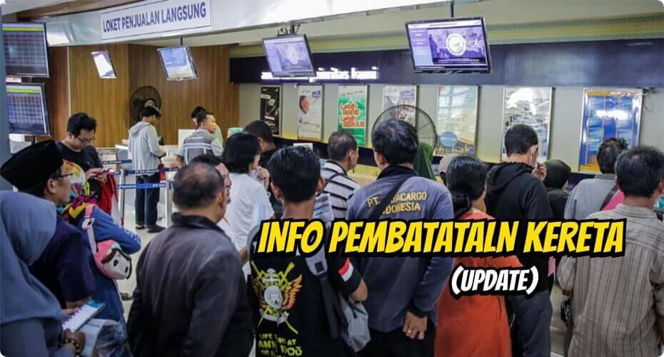 Info pembatalan kereta api