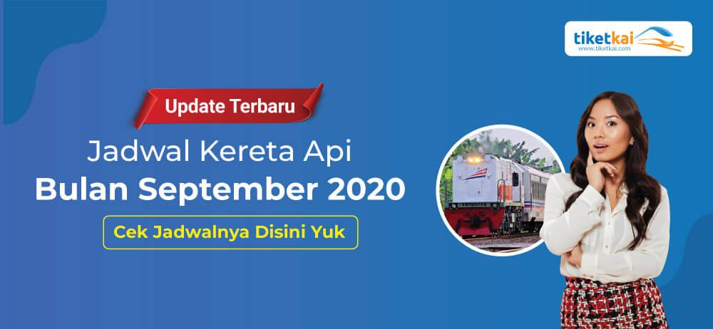 Jadwal Kereta Api September 2020 Terbaru