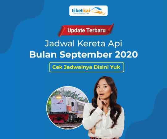 Jadwal Kereta Api September 2020